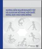 Phục hồi chức năng dựa vào cộng đồng - Hướng dẫn người khuyết tật và gia đình: Phần 2
