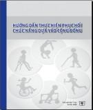 Ebook Hướng dẫn thực hiện phục hồi chức năng dựa vào cộng đồng: Phần 1