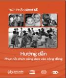 Quyển 4 Hợp phần sinh kế - Hướng dẫn phục hồi chức năng dựa vào cộng đồng: Phần 2