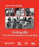 Quyển 5 Hợp phần xã hội - Hướng dẫn phục hồi chức năng dựa vào cộng đồng: Phần 1