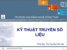 Bài giảng Kỹ thuật truyền số liệu: Chương 1 - ThS. Trương Vĩnh Hảo