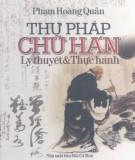 Ebook Thư pháp chữ Hán - Lý thuyết và thực hành: Phần 2