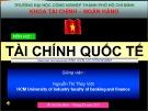 Bài giảng môn học Tài chính quốc tế - Nguyễn Thị Thúy Việt