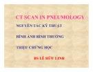 Bài giảng CT scan in pneumology - BS. Lê Hữu Linh