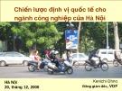 Bài giảng Chiến lược định vị quốc tế cho ngành công nghiệp của Hà Nội