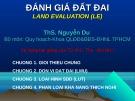 Bài giảng Đánh giá đất đai land evaluation (LE): Chương 1 - ThS. Nguyễn Du