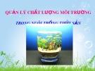 Bài giảng Quản lý chất lượng môi trường trong nuôi trồng thủy sản: Phần 2