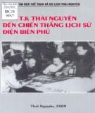 Ebook Từ A.T.K Thái Nguyên đến chiến thắng lịch sử Điện Biên Phủ: Phần 2
