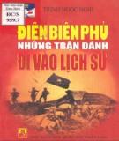 Những trận đánh đi vào lịch sử Điện Biên Phủ: Phần 1