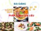 Bài giảng Công nghệ chế biến súc sản - thủy sản: Phần 1 - Nguyễn Huỳnh Đình Thuấn