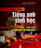 Giáo trình Tiếng Anh sinh học (Tập 1): Phần 1