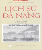 Ebook Lịch sử Đà Nẵng 1858-1945: Phần 2
