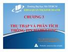 Bài giảng Chương 3: Thu thập và phân tích thông tin marketing - ThS. Đỗ Khắc Xuân Diễm