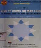 Giáo trình Kinh tế chính trị Mác - Lênin về phương thức sản xuất tư bản chủ nghĩa (hệ cao cấp lý luận chính trị): Phần 1