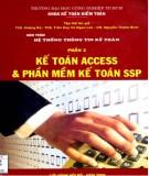 Giáo trình Hệ thống thông tin kế toán (Phần 2: Kế toán Access và phần mềm kế toán SSP): Phần 2