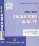 Giáo trình Thanh toán quốc tế: Phần 1 - GS.NSƯT. Đinh Xuân Trình (chủ biên)