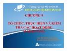Bài giảng Chương 9: Tổ chức, thực hiện và kiểm tra các hoạt động marketing - ThS. Đỗ Khắc Xuân Diễm