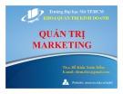 Bài giảng Quản trị marketing - ThS. Đỗ Khắc Xuân Diễm