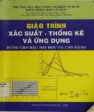 Giáo trình Xác suất - Thống kê và ứng dụng (dùng cho bậc đại học và cao đẳng): Phần 2