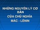 Bài giảng Những nguyên lý cơ bản của Chủ nghĩa Mác-Lênin: Bài giới thiệu - ThS. Nguyễn Thị Huệ