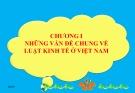 Bài giảng Pháp luật kinh tế: Chương 1 - Phạm Hải Châu