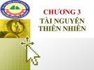 Bài giảng Địa lý kinh tế: Chương 3 - Hoàng Thu Hương