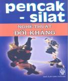 Ebook Pencak-Silat - Nghệ thuật đối kháng: Phần 2