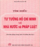 Ebook Tìm hiểu tư tưởng Hồ Chí Minh về nhà nước và pháp luật: Phần 2