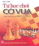 Hướng dẫn tự học chơi cờ vua: Phần 1