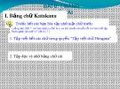Bài giảng Bài 0: Bảng chữ cái - Bảng chữ Katakana