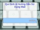 Bài giảng Qui định & hướng dẫn sử dụng Mail - Nguyễn Hữu Khoa, Nguyễn Hoàng Vương