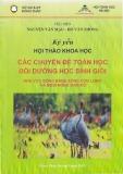 Kỷ yếu hội thảo khoa học: Các chuyên đề Toán học bồi dưỡng học sinh giỏi khu vực Đồng bằng Sông Cửu Long và miền Đông Nam Bộ