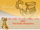 Bài giảng Giới thiệu về chất lượng toàn diện