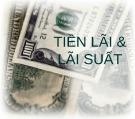 Bài giảng Tiền lãi & lãi suất