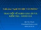 Bài giảng Triển khai Nghề tin học văn phòng: Trao đổi về soạn giáo án và kiểm tra - đánh giá - Bùi Văn Thanh