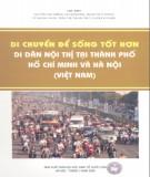 Di dân nội thị tại Thành phố Hồ Chí Minh và Hà Nội - Di chuyển để sống tốt hơn: Phần 2