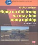 Giáo trình Động cơ đốt trong và máy kéo nông nghiệp (Tập 2): Phần 1