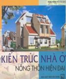 Ebook Kiến trúc nhà ở nông thôn hiện đại: Phần 1