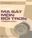 Giáo trình Ma sát, mòn, bôi trơn tribology: Phần 2