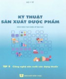 Hướng dẫn sản xuất dược phẩm (Tập 3): Phần 1