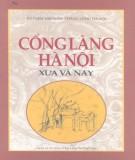 Tìm hiểu Cổng làng Hà Nội xưa và nay: Phần 2