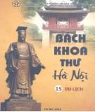 Ebook Bách khoa thư Hà Nội (Tập 15): Phần 1