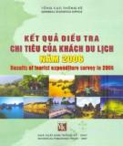 Khách du lịch năm 2006 - Kết quả điều tra chi tiêu: Phần 2