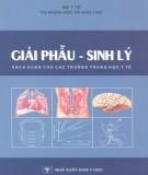 Chuyên đề Giải phẫu - sinh lý: Phần 1