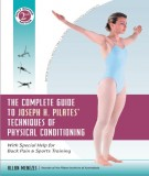 The Complete Guide to Joseph H. Pilates' Techniques of Physical Conditioning: With Special Help for Back Pain and Sports Training (Part 2)