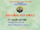 Bài giảng Máy điện 2 - Nguyễn Anh Tuấn