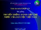 Bài giảng Truyền thống đánh giặc giữ nước của dân tộc Việt Nam