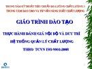Bài giảng Thực hành đánh giá nội bộ và duy trì hệ thống quản lý chất lượng theo TCVN iso 9001:2008