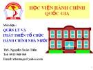 Bài giảng môn học Quản lý và phát triển tổ chức hành chính nhà nước: Chương 1 - ThS. Nguyễn Xuân Tiến