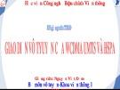 Bài giảng môn TTDĐ: Giao diện vô tuyến của WCDMA UMTS và HSPA - Nguyễn Viết Đảm